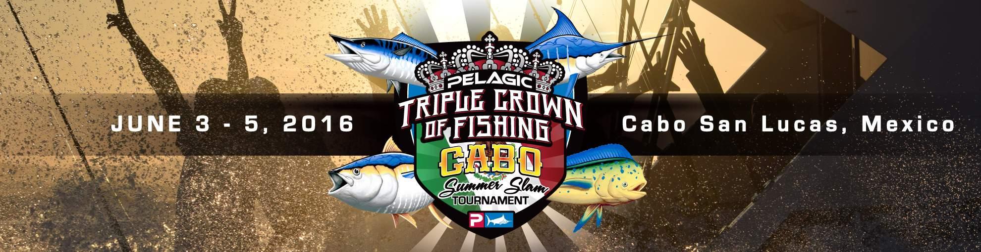2016 Cabo Summer Slam presented by PELAGIC