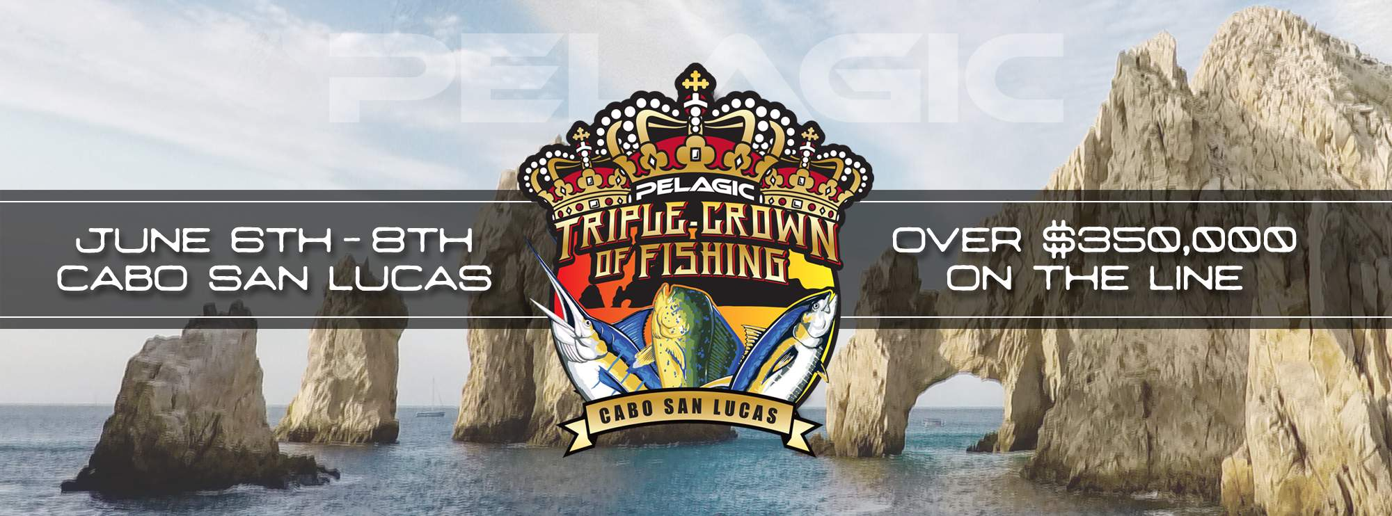 PELAGIC Triple Crown of Fishing Tournament 2019
